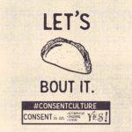 Let's Taco-bout it #consentculture